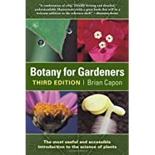 By Brian Capon - Botany for Gardeners (3rd edition)