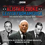 Letter from America: The Essential Letters 1936 - 2004: With additional narration by ...