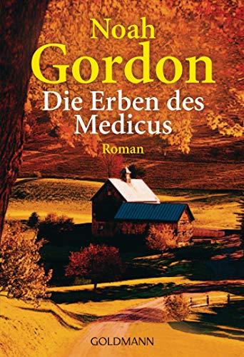 Die Erben des Medicus: Roman (Die Medicus-Trilogie 3) - Gordon Sterne