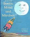 Sonne, Mond und Märchen von Mona Frick