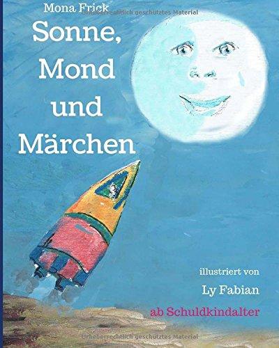 Buchseite und Rezensionen zu 'Sonne, Mond und Märchen' von Mona Frick