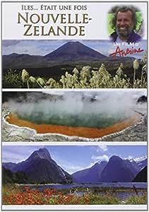 Antoine - Iles... était une fois - Nouvelle-Zélande