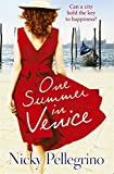 One Summer in Venice by Nicky Pellegrino (2016-04-21)