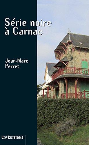 Série noire à Carnac: Un thriller haletant (Roman Suspense)