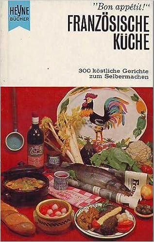 Franzosische Kuche Amazon De Marianne Piepenstock Bucher