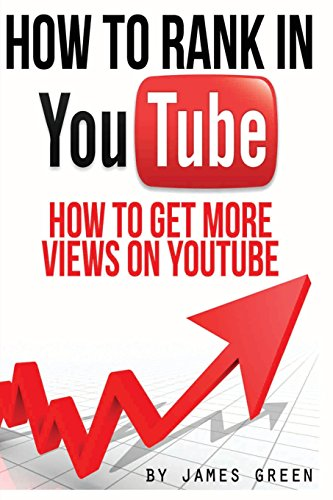 How to Rank in YouTube: How to get more Views on Youtube: Volume 2