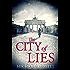The City of Lies (Stefan Gillespie Book 4)