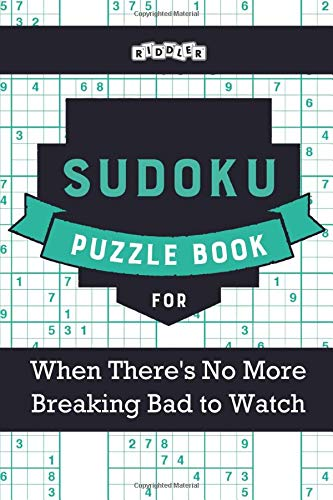 Sudoku Puzzle Book for When There's No More Breaking Bad to Watch
