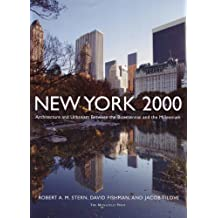 New York 2000: Architecture and Urbanism from the Bicentennial to the Millennium