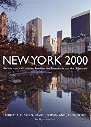 New York, 2000: Architecture and Urbanism from the Bicentennial to the Millennium