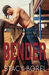 Bender (The Core Four Series) by Stacy Borel (2014-04-18)
