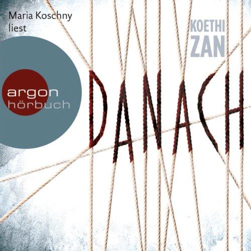 Buchseite und Rezensionen zu 'Danach' von Koethi Zan