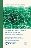 Autonomy and Control of State Agencies: Comparing States and Agencies (Public Sector Organizations)