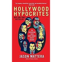 Hollywood Hypocrites by Jason Mattera (2013-02-26)