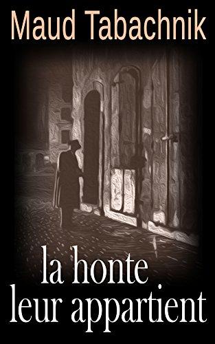 La Honte leur appartient par Maud Tabachnik