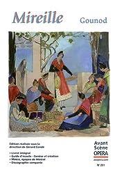 L'Avant-Scène Opéra, N° 251 : Mireille