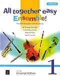 All together easy Ensemble!: Leichte vierstimmige Konzertstücke. Band 1. für flexibles Ensemble/ Klavier ad lib.. Partitur und Stimmen - James Rae