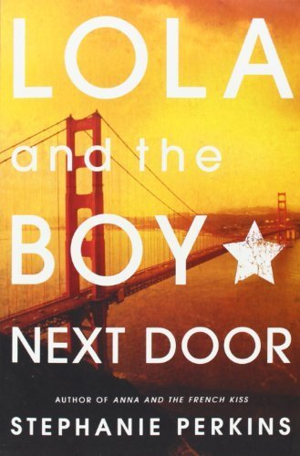 Lola And The Boy Next Door By Perkins,