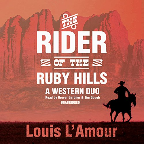 The Rider of the Ruby Hills: A Western Duo