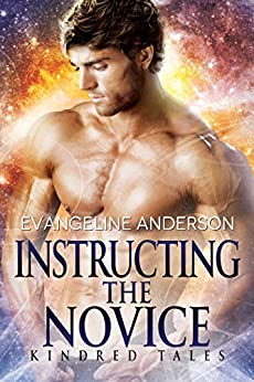 Instructing the Novice: A Kindred Tales PLUS Novel: Brides of the Kindred by [Anderson, Evangeline]