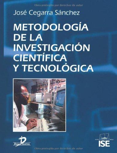 Metodología de la investigación científica y técnológica