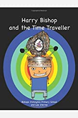 Harry Bishop and the Time Traveller Paperback