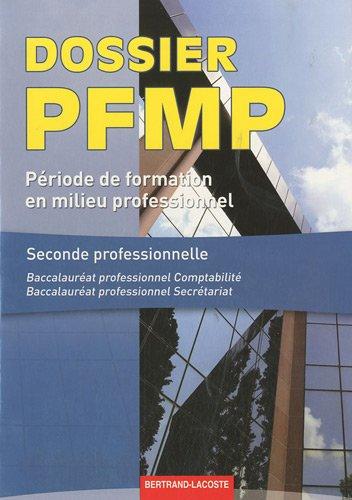 dossier-pfmp-formation-en-milieu-professionnel-seconde-professionnelle-baccalaurat-professionnel-comptabilit-baccalaurat-professionnel-secrtariat