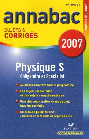 Physique Tle S : Sujets et corrigés