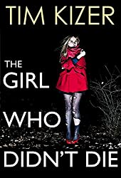 The Girl Who Didn't Die--A Suspense Novel (English Edition)