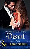 Awakened By Her Desert Captor (Mills & Boon Modern)