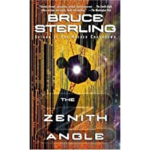 [(The Zenith Angle)] [by: Bruce Sterling]