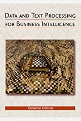 Data And Text Processing for Business Intelligence Paperback
