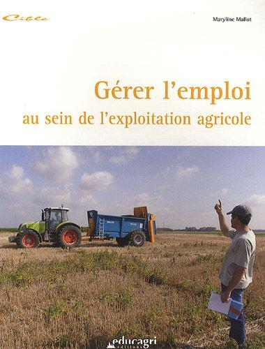 Gérer l'emploi au sein de l'exploitation agricole par Marilyne Mallot