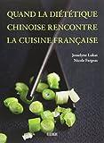 Quand la diététique chinoise rencontre la cuisine française...