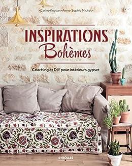 Inspirations bohèmes: Coaching et DIY pour intérieur gypset