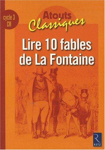 Lire 10 fables de La Fontaine CM