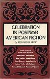 Celebration in Postwar American Fiction, 1945-1967
