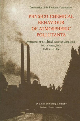 Price comparison product image Physico-Chemical Behaviour of Atmospheric Pollutants: Proceedings of the Third European Symposium held in Varese,  Italy,  10-12 April 1984: Symposium Proceedings
