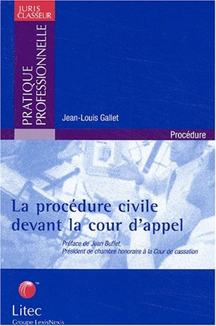 La procédure civile devant la cour d'appel (ancienne édition)