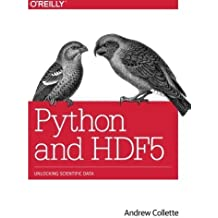 Python and HDF5 by Andrew Collette (2013-11-11)