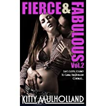 Fierce & Fabulous Volume 2: Leah's Lustful Journey To Carnal Enlightenment Continues