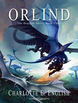 Orlind (The Draykon Series Book 3) by [English, Charlotte E.]