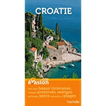 Guide Evasion Croatie
