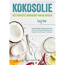 Kokosolie: het perfecte ingrediënt van de natuur