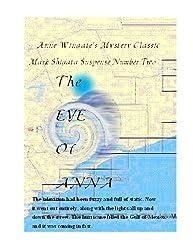 The Eye of Anna (Mark Shigata Suspense Series Book 2)