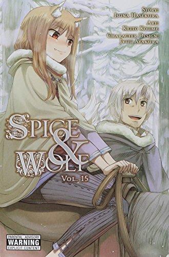 Spice and Wolf, Vol. 15 (manga) (Spice and Wolf Vol 3 Manga Spi) por Isuna Hasekura