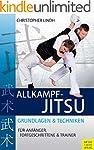 Allkampf-Jitsu: Grundlagen und Techni...