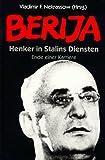 Berija - Henker in Stalins Diensten - Ende einer Karriere - Lawrenti Berija