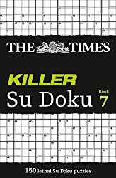 The Times Killer Su Doku Book 7 by The Times Mind Games (2011-03-31)