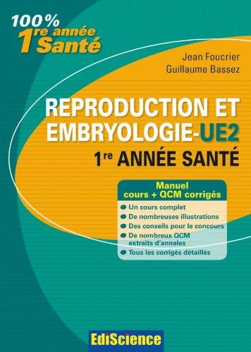 Reproduction et Embryologie - UE2, 1re année Santé: Cours et QCM corrigés
